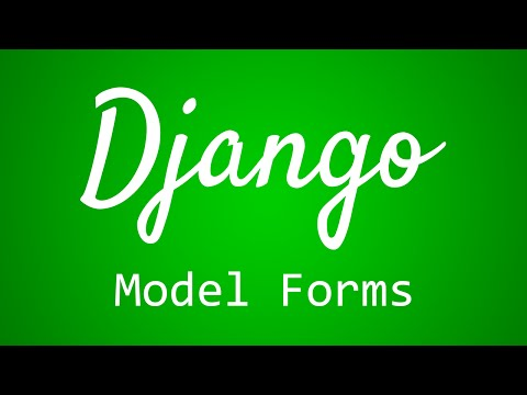 Django Tutorial for Beginners - 30 - Model Forms