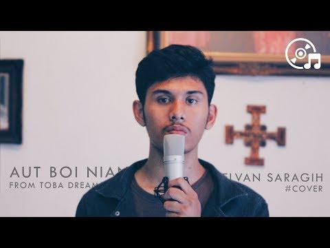 Aut Boi Nian - Viky Sianipar - Elvan Saragih Cover