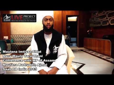Mere Maula Tera Thani - Maulana Imtiyaz Sidat | India 2013 Exclusive