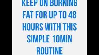 Keep on burning fat with this simple routine