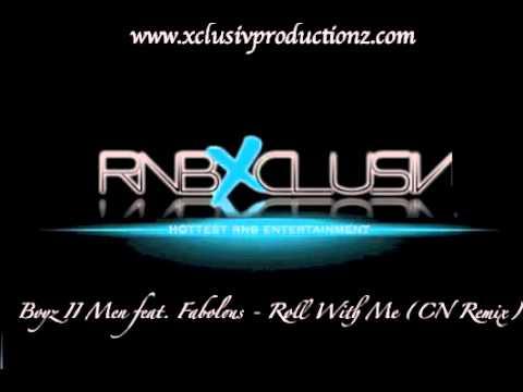 Boyz II Men - Roll With Me (CN Remix)