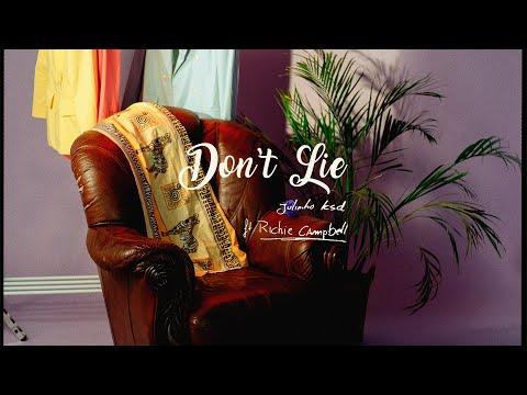 JULINHO KSD x RICHIE CAMPBELL - Don't Lie