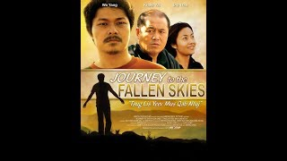 Hmong New Movie Full   Journey to the Fallen Skies