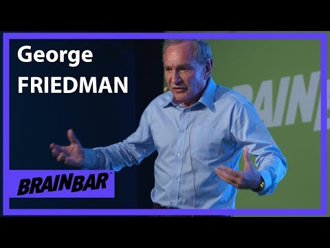 The Necessity of Nationalism | George Friedman at Brain Bar