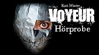 Voyeur: Der nächste Release + Hörprobe -  Horror, Hörbuch, Hörspiel