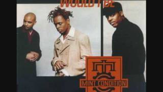 Mint Condition - What Kind of Man Would I Be [Live Remix]