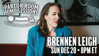 Brennen Leigh - Parlor Room Home Sessions - December 20, 2020