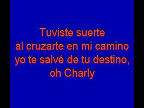 se llamaba charly -  Santa Barbara -  karaoke   Tony Ginzo
