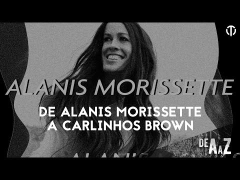 De Alanis Morissette a Carlinhos Brown
