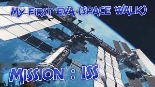 Mission : ISS - My First EVA (Space Walk) / Oculus Rift & Touch