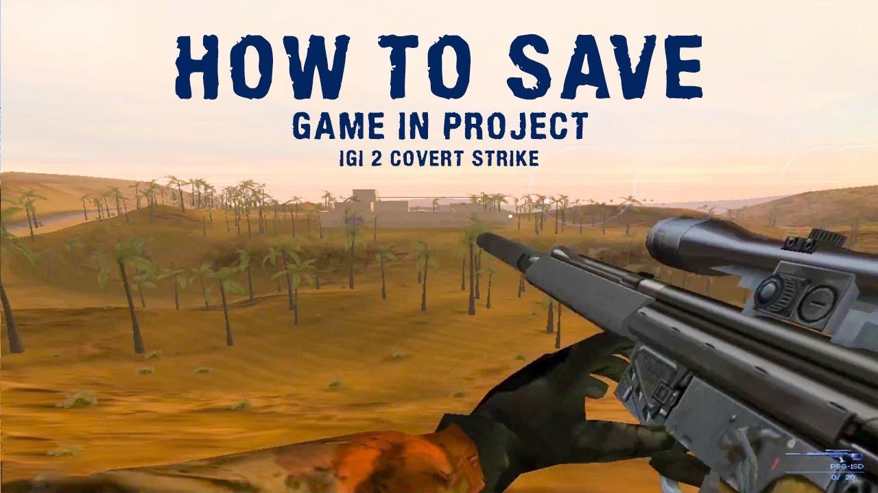 igi 2 how to save game