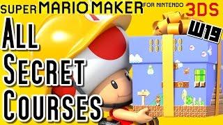 Repeat youtube video Super Mario Maker 3DS All SECRET COURSES (World 19)