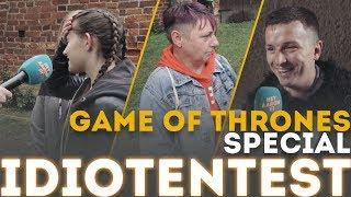 IDIOTENTEST Special | Game of Thrones