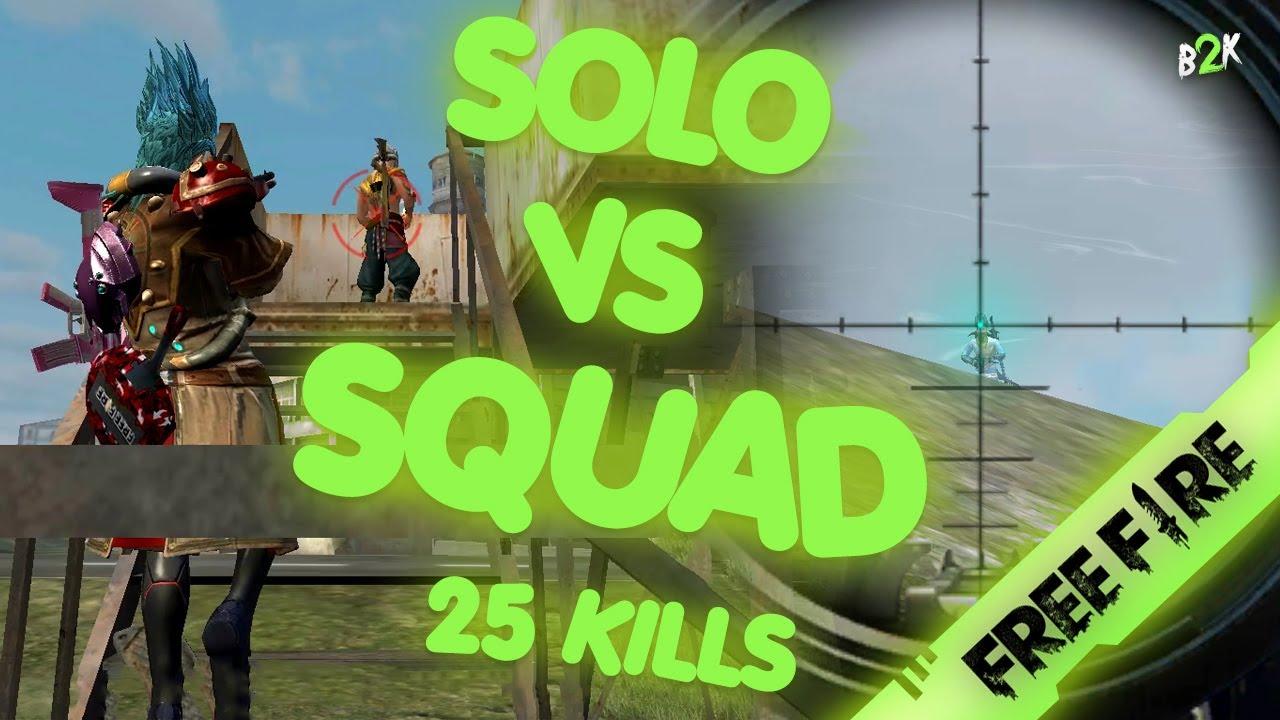 B2k قيم سولو سكواد 25 كيل لا تفوتك Free Fire Solo Vs Squad 25 Kills