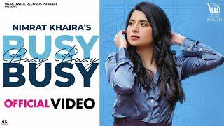 Busy Busy (Official Video) || Nimrat Khaira || Latest Punjabi Song || Je Jatti Jatta Vigad Gyi || JN