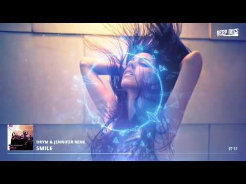 DRYM & Jennifer Rene – Smile