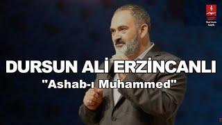 """DURSUN ALİ ERZİNCANLI  """"ASHAB I MUHAMMED"""""""