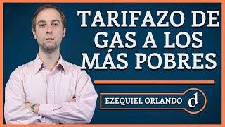 El Destape   #AnálisisED El tarifazo de gas solo golpeará a los más pobres