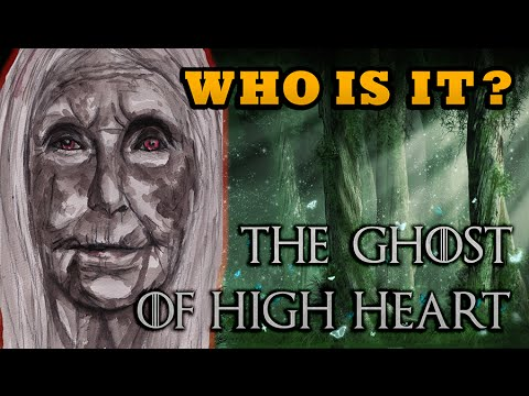 Who Is The Ghost Of High Heart? (Game of Thrones)