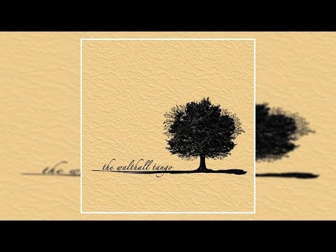 The Walthall Tango - The Walthall Tango [Full Album]