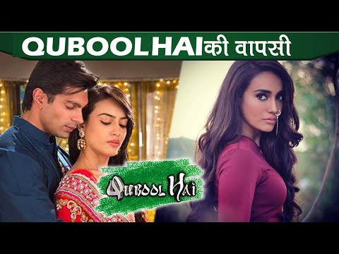 Surbhi Jyoti & Karan Singh Grover Starrer  Zee TV Serial QUBOOL HAI Returns On Television