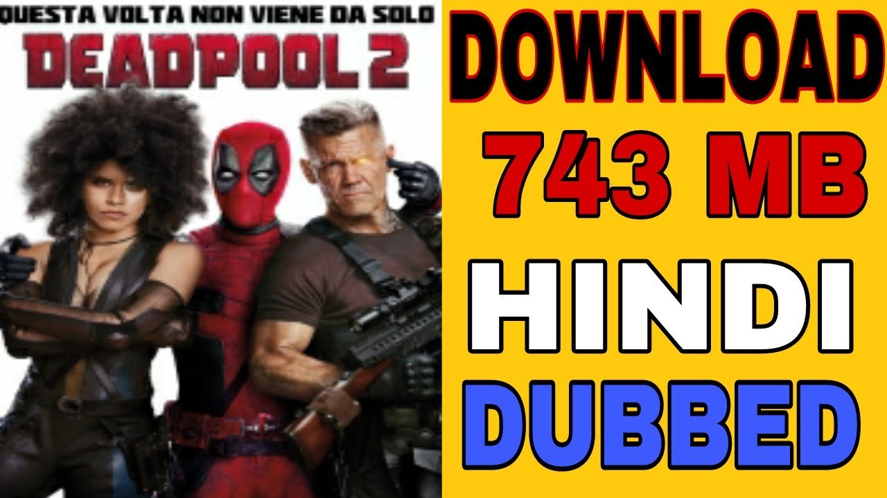 download deadpool 2 full movie in hindi hd 720p