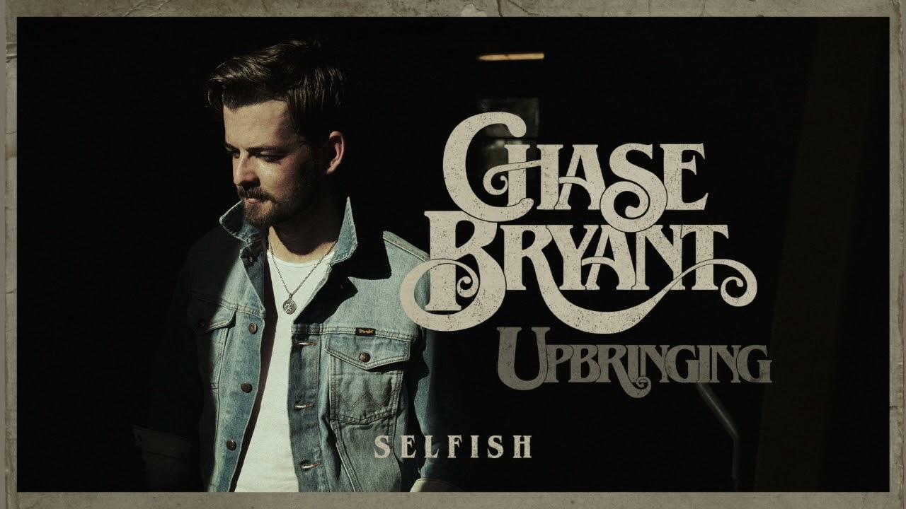 Chase Bryant - Selfish (Audio)