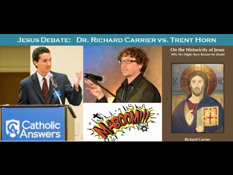 DEBATE on the Historicity of Jesus - Dr. Richard Carrier vs
