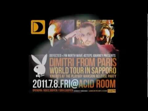 【CM】2011/7/8 Dimitri From Paris World Tour In Sapporo Acid Room