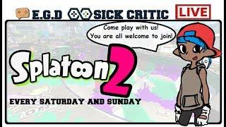 🔴EGD | Splatoon 2! Im Back... Sorta lol Come Play!