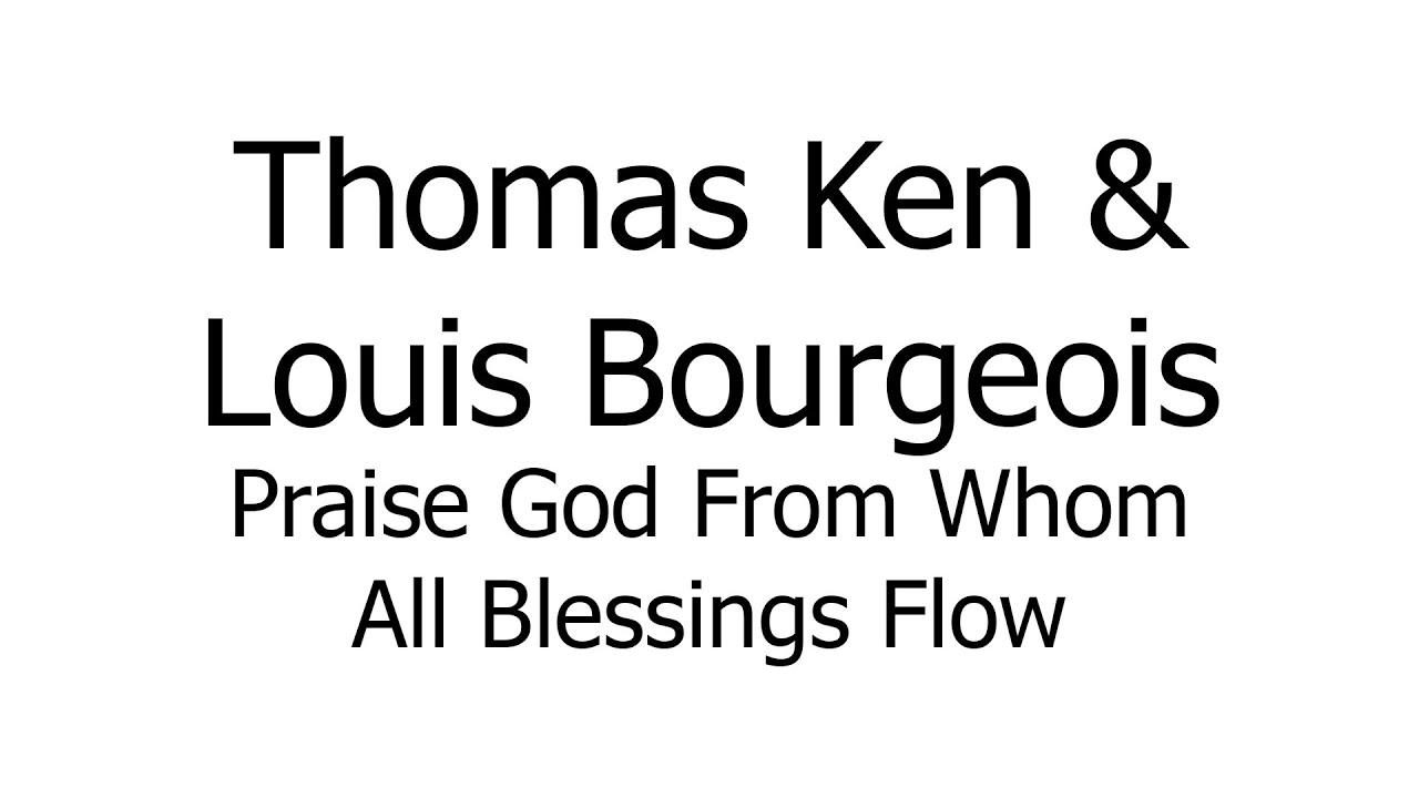 Thomas Ken, Louis Bourgeois