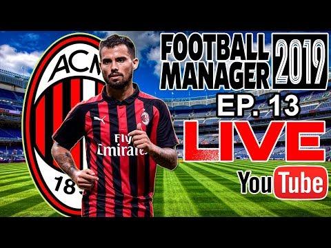 Live de Football Manager 2019 - Milan - Ep. 13