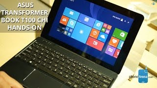 Asus Transformer Book T100 Chi hands-on