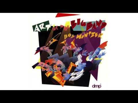 BOB MINTZER - ART OF THE BIG BAND