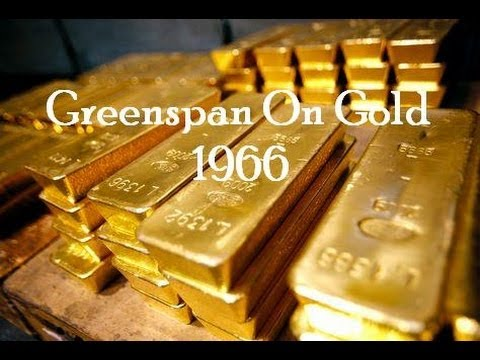Alan Greenspan On Gold 1966 Letter