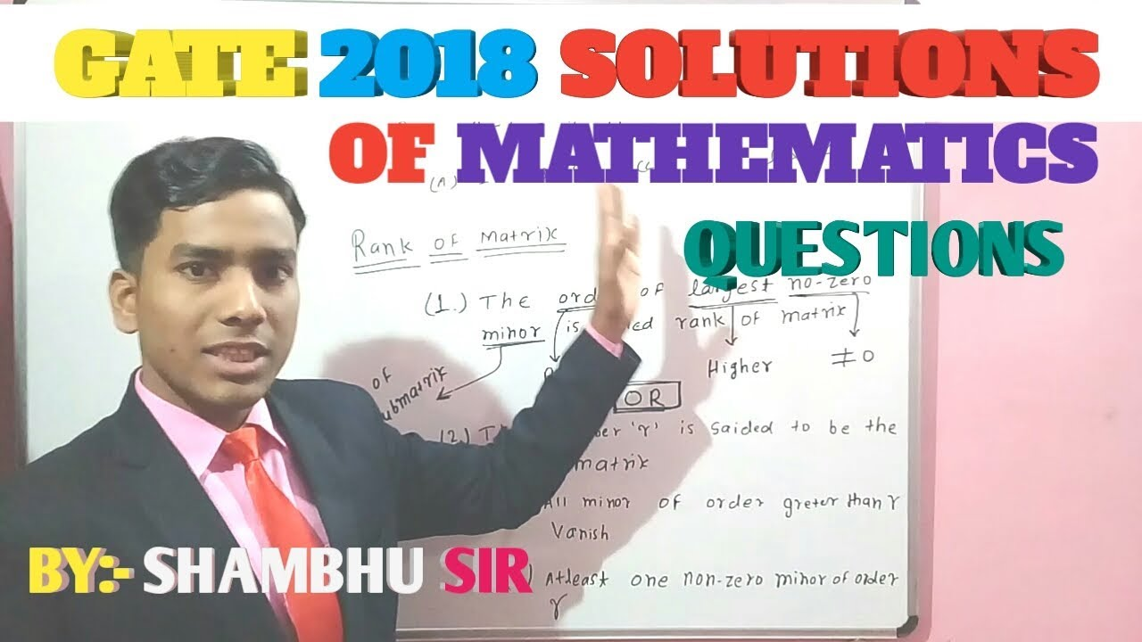 (Part-1) GATE 2018 Solutions of  Mathematics questions | Rank of matrices