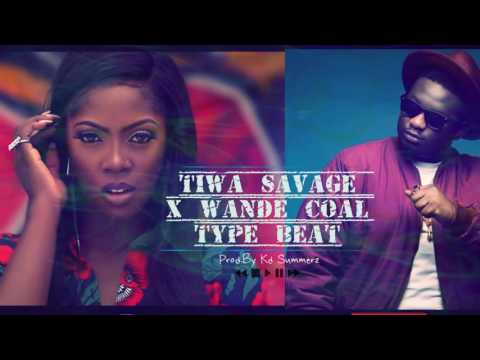 Tiwa Savage x Wande Coal Type Beat - Prod. Kd Summerz