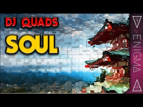 DJ Quads - Soul (Vlog Music Royalty Free)