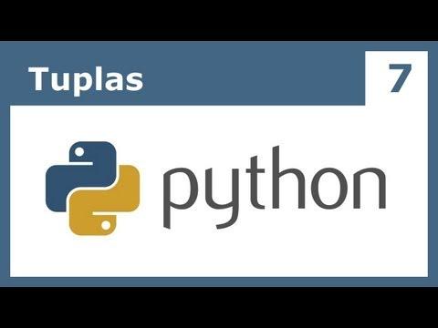 Tutorial Python 7: Tuplas