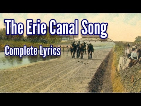 Erie Canal Song Lyrics - all five original verses and choruses!