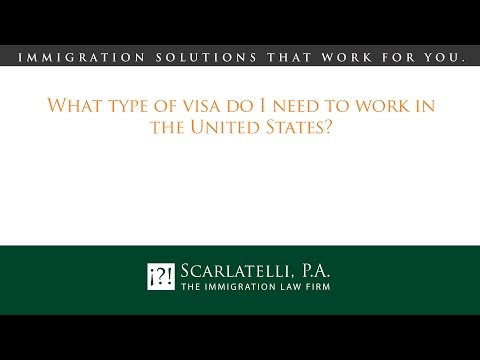 What type of visa do I need to work in the United States?