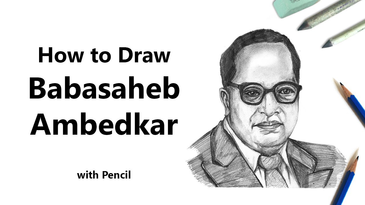 How to Draw a Babasaheb Ambedkar with Pencils [Time Lapse ...