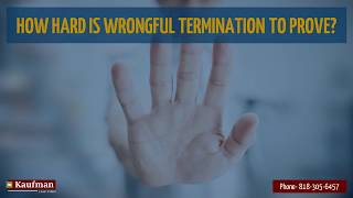 How Hard is Wrongful Termination to Prove