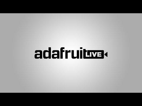 ASK AN ENGINEER 8/21/19 LIVE! @adafruit #adafruit #AskAnEngineer