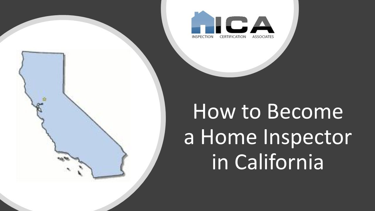 California Home Inspection Licensing | Home Inspection