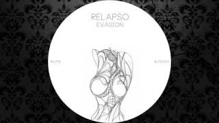 Relapso - Evasion (Original Mix) [RELAPSO]
