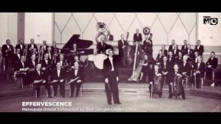 Effervescence - Metropole Orkest - 1954