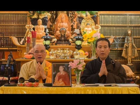 nfinite Life Sutra (無量壽經) lecture at Berkeley Buddhist Monastery, 19 August 2017