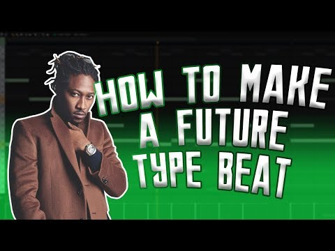 IF I PRODUCED FOR FUTURE... | HOW TO MAKE A FUTURE TYPE BEAT