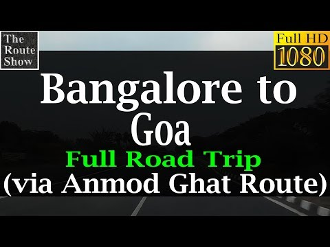 Drive to Goa from Bangalore | Full Road Trip | Full HD Video